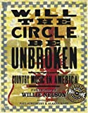 img - for Will the Circle be Unbroken: Country Music in America book / textbook / text book