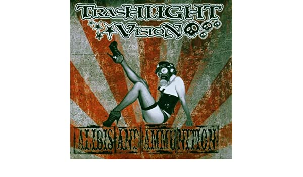 Trashlight Vision - Alibis And Ammunition by Trashlight Vision - Amazon.com Music