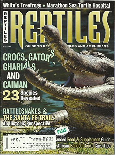 Caiman Croc (Reptiles Magazine May 2004 Crocs, Gators, Gharials and Caiman Issue, White's Treefrogs, Marathon Sea Turtle Hospital and More)