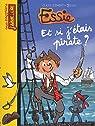 Essie : Et si j'étais pirate ? par Clément