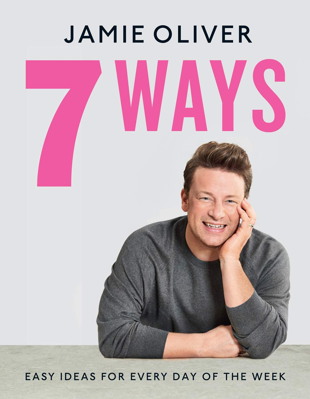 7 Ways: Easy Ideas for Every Day of the Week: Oliver, Jamie: 9781443462969:  Books - Amazon.ca
