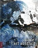 La bible de l'art abstrait