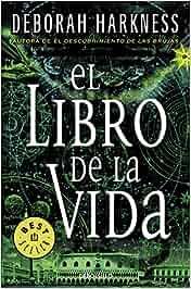 El libro de la vida El descubrimiento de las brujas 3 BEST