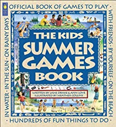 The Kids Summer Games Book: Official Book of Games to Play (Family Fun)