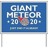 CafePress Giant Meteor 2020 Yard Sign, Vinyl Lawn Sign, Political Election Sign