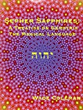 Sepher Sapphires: A Treatise on Gematria - 'The Magical Language' - Volume 1