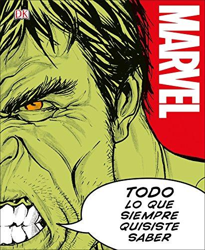 Marvel Todo lo que Siempre Quisiste Saber (Spanish Edition) [Adam Bray] (Tapa Dura)