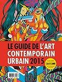 Guide de l'art contemporain urbain 2015