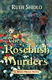 The Rosebush Murders, Ruth Shidlo, 0988437902