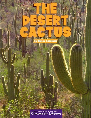 Read Online The Desert Cactus Level C2004 (Classroom Library) (Best practices in reading classroom Library) PDF