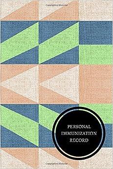 Personal Immunization Record: Health Log Book