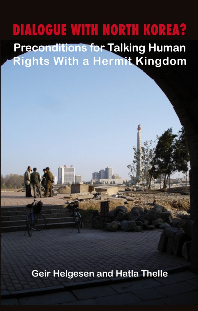 Dialogue with North Korea?: Preconditions for Talking Human Rights with the Hermit Kingdom (Asia Insights) ebook