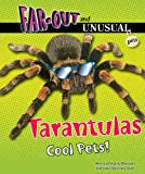 Tarantulas, Alvin Silverstein and Virginia Silverstein, 1464401284