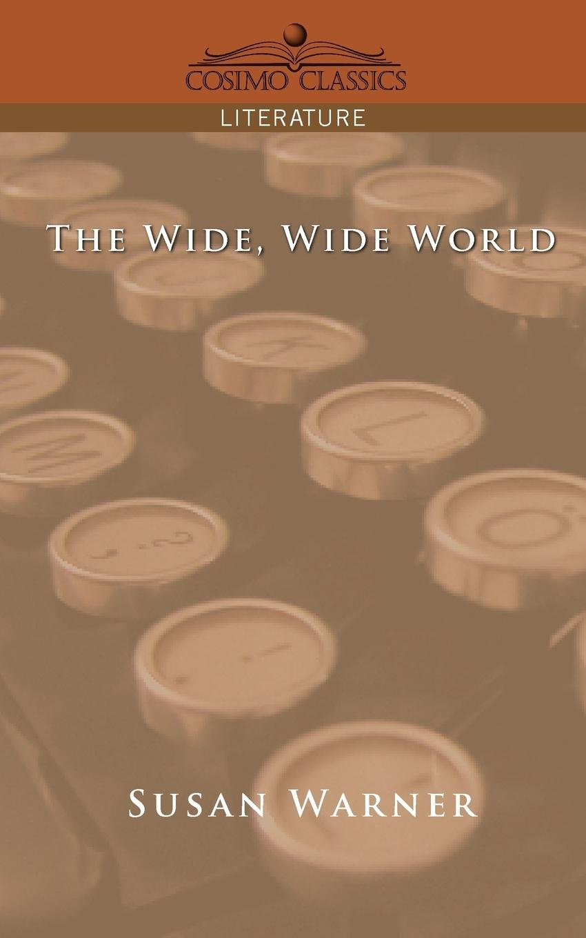 The Wide, Wide World ebook