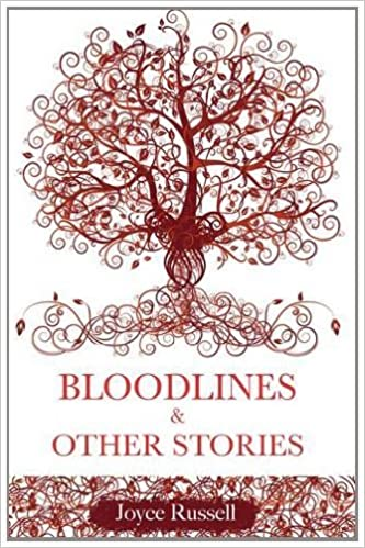 Bloodlines and Other Stories by Joyce Russell (2013-05-11)
