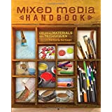 Mixed Media Handbook: Exploring Materials and Techniques