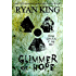 Glimmer of Hope: Book 1 of Post-Apocalyptic Series (Land of Tomorrow)
