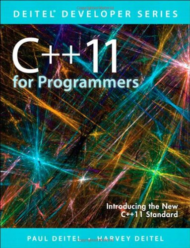 C++11 for Programmers (2nd Edition) (Deitel Developer Series) by Prentice Hall