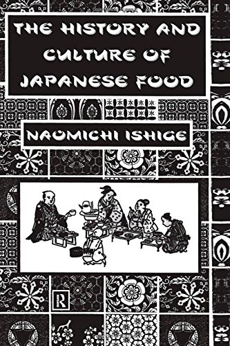 The History and Culture of Japanese Food (The History And Culture Of Japanese Food)