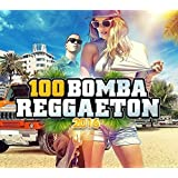 100 Reggaeton Bombs 2016