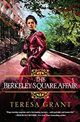 The Berkeley Square Affair (Malcolm & Suzanne Rannoch Historical Mysteries Book 7)