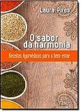 capa de O Sabor Da Harmonia. Receitas Ayurvédicas Para O Bem Estar