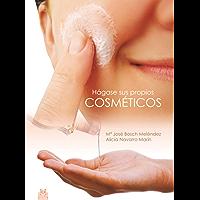 Hágase sus propios cosméticos (Color) (Libro Práctico)