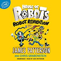 HOUSE OF ROBOTS: ROBOT REVOLUTION: HOUSE OF ROBOTS, BOOK 3