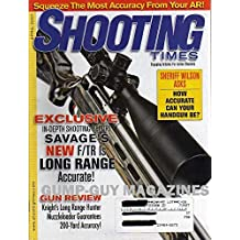 Shooting Times April 2007 Magazine SQUEEZE THE MOST ACCURACY FROM YOUR AR! Engaging Articles For Active Shooters