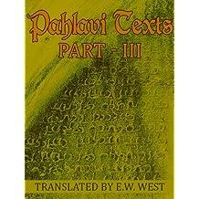 Pahlavi Texts: Part III
