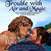 Trouble With Air and Magic | Patricia Rice