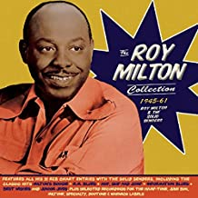 The Roy Milton Collection 1945-61