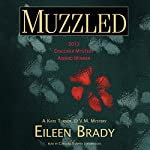 Muzzled: A Kate Turner, DVM, Mystery | Eileen Brady