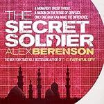 The Secret Soldier | Alex Berenson