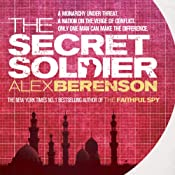 The Secret Soldier | Alex Berenson