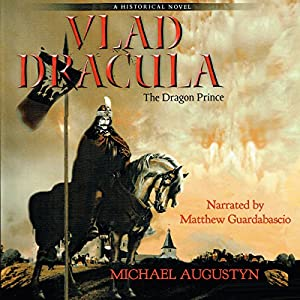 Vlad Dracula: The Dragon Prince Audiobook