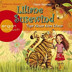 Tiger küssen keine Löwen (Liliane Susewind 2)