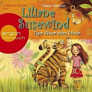 Tiger küssen keine Löwen (Liliane Susewind 2) Hörbuch