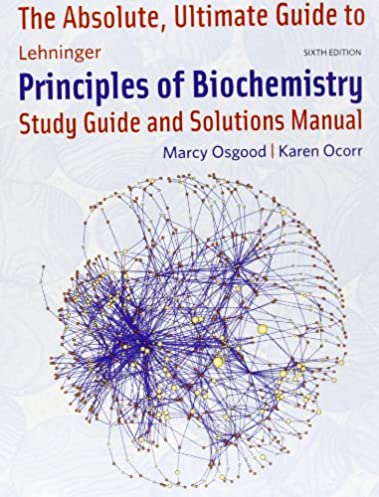 buy the absolute ultimate guide to lehninger principles of rh amazon in Lehninger Biochemistry Portal lehninger principles of biochemistry solutions manual 6th edition pdf