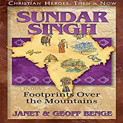 Sundar Singh: Footprints over the Mountains