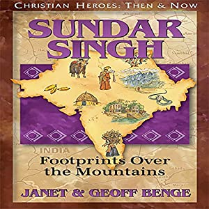 Sundar Singh: Footprints over the Mountains Audiobook