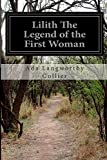 Lilith The Legend of the First Woman