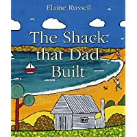 The Shack That Dad Built: Little Hare Books