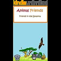 Animal Friends: Friends in the Savanna (English Edition)
