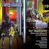 Atlan - Der Jagdplanet (Perry Rhodan Hörspiel 19, Traversan-Zyklus 5) | Peter Terrid