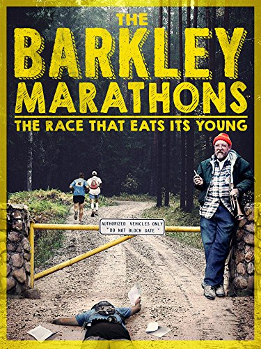 The Barkley Marathons: The Race That Eats Its Young (Underdog Racing)