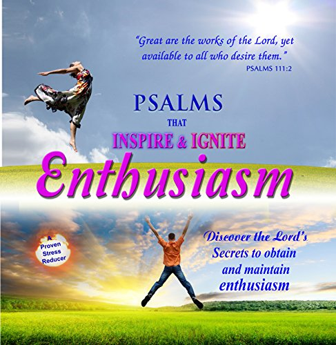 Psalms that inspire & ignite (Spirit Of Enthusiasm)