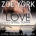 Love in a Small Town: The Soldier's Second Chance: Pine Harbour, Book 1 Audiobook by Zoe York Narrated by Em Eldridge