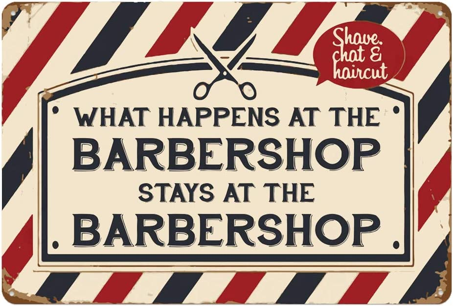 metal tin sign What Happens at The Barbershop Stays at The Barbershop for Bar Cafe Garage Wall Decor Retro Vintage 7.87 X 11.8 inches