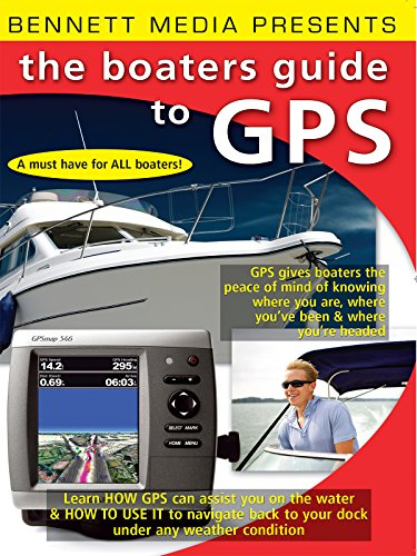 The Boater's Guide to GPS